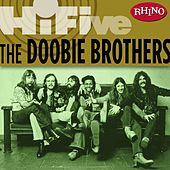 Rhino Hi-Five: The Doobie Brothers von The Doobie Brothers
