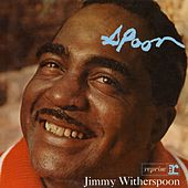 'Spoon by Jimmy Witherspoon