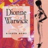 Hidden Gems: the Best Of Dionne Warwick, Vol. 2 by Dionne Warwick
