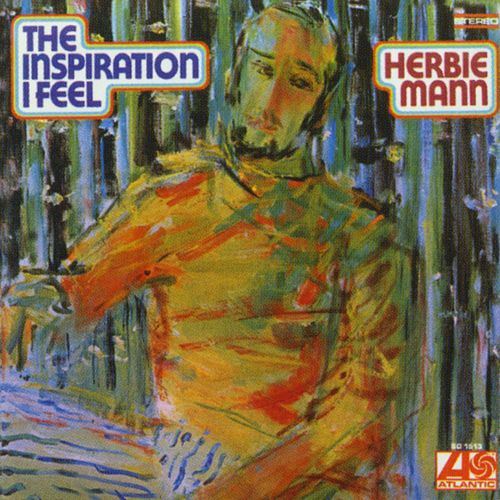 The Inspiration I Feel by Herbie Mann