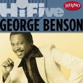Rhino Hi-Five: George Benson by George Benson