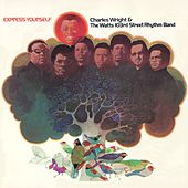 Express Yourself by Charles Wright and the Watts 103rd Street Rhythm Band