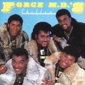 Chillin' de Force M.D.'s