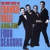 The Very Best Of Frankie Valli & The 4 Seasons de Frankie Valli & The Four Seasons