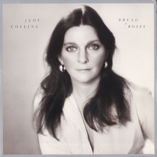Bread And Roses by Judy Collins