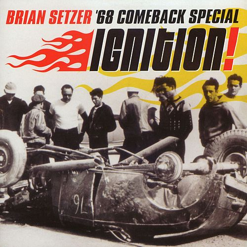 Ignition! by Brian Setzer
