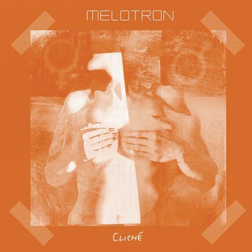 Cliche by Melotron