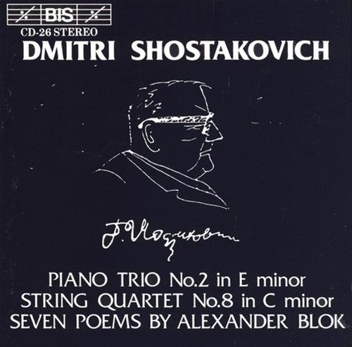Piano Trio No. 2/String Quartet No. 8 / 7 Poems, Op. 127 by Dmitri Shostakovich