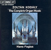 Complete Organ Music von Zoltan Kodaly