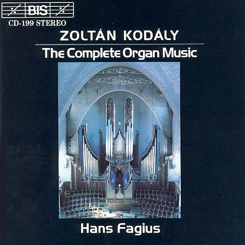 Complete Organ Music by Zoltan Kodaly