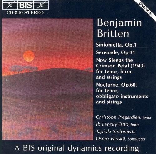 Sinfonietta/Serenade/Now Sleeps The Crimson Petal/Nocturne by Benjamin Britten