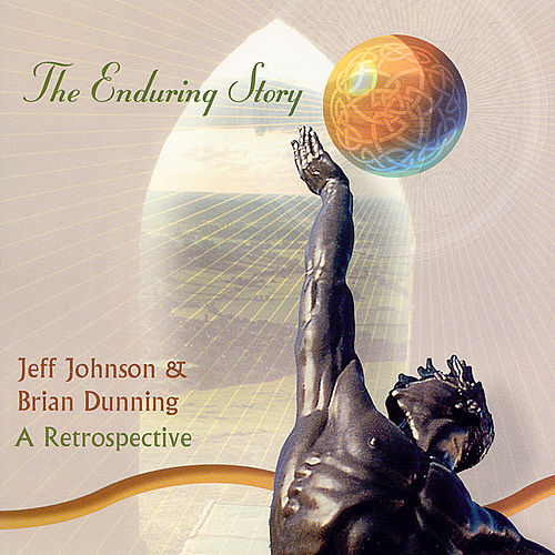 The Enduring Story - A Retrospective by Brian Dunning