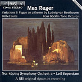 Variations & Fugue On A Theme Of Ludwig Van Beethoven / 4 Bocklin Tone Pictures by Max Reger