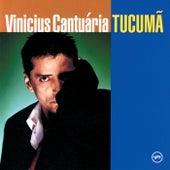 Tucuma by Vinícius Cantuária