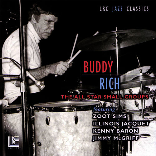 The All Star Small Groups by Buddy Rich