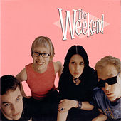 The Weekend (Pink Album) by The Weekend