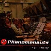 Pre-Entry by The Phenomenauts