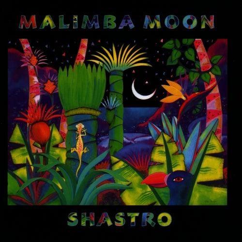 Malimba Moon by Shastro