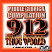 Middle Georgia High School Compilation: Thug World Chapter 1 by Various Artists
