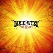 Into The Sun de Dixie Witch