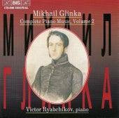 GLINKA: Complete Piano Music, Vol. 2 by Mikhail Glinka