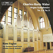 WIDOR: Organ Symphonies Nos. 2 in D major and 8 in B major by Charles-Marie Widor