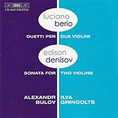 BERIO: Duets for 2 violins / DENISOV: Sonata for 2 Violins by Various Artists