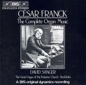 FRANCK: Complete Organ Music by Cesar Franck