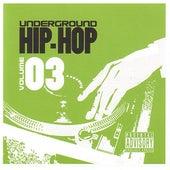 Underground Hip-Hop Volume 3 by Various Artists