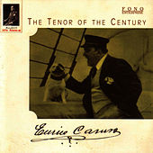 The Tenor Of The Century by Enrico Caruso