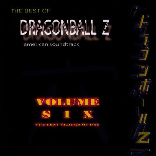 Best Of DragonBall Z - Volume VI by Bruce Faulconer