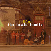 Time by The Lewis Family