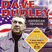 American Trucker by David Dudley