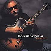 Hold Me To It de Bob Margolin