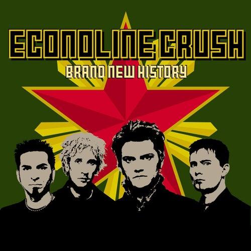 Brand New History by Econoline Crush