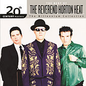 Best Of/20th Century de Reverend Horton Heat