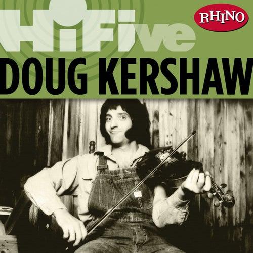 Rhino Hi-five: Doug Kershaw by Doug Kershaw