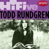 Rhino Hi-five: Todd Rundgren by Todd Rundgren