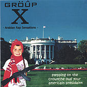 Stepping On The Crowtche Of Your Americain Presidaint by Group X