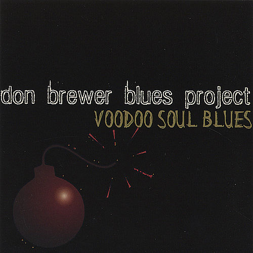 Voodoo Soul Blues by Don Brewer