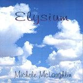 Elysium by Michele McLaughlin