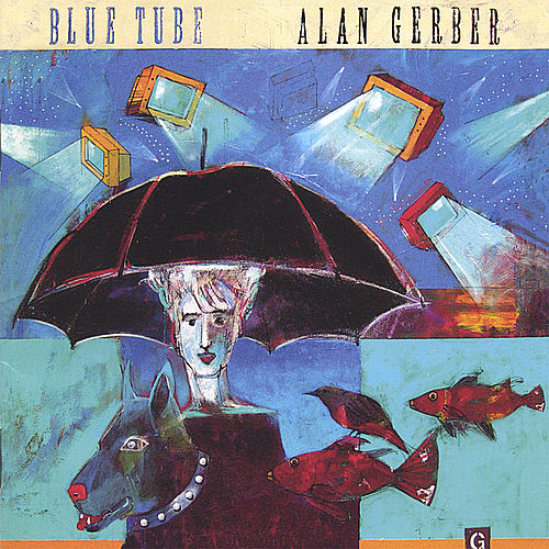 Blue Tube by Alan Gerber