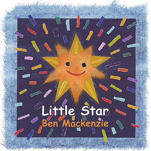 Little Star by Ben Mackenzie
