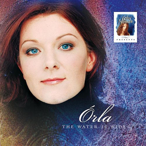 Celtic Woman Presents: The Water Is Wide by Celtic Woman
