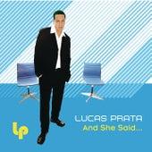 And She Said (Bonus Mixes) by Lucas Prata