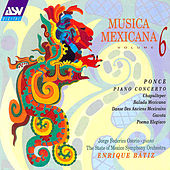 Musica Mexicana Vol. 6  by Manuel Ponce