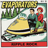 Ripple Rock by The Evaporators
