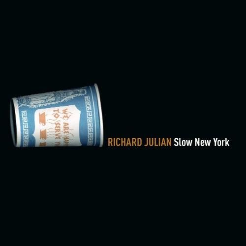 Slow New York by Richard Julian