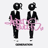 Generation by Audio Bullys