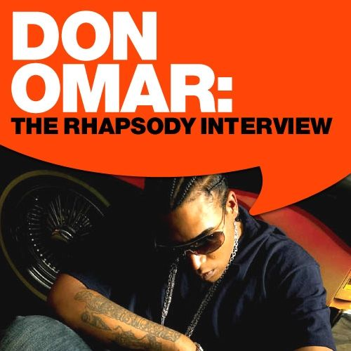 Don Omar: The Rhapsody Interview by Don Omar